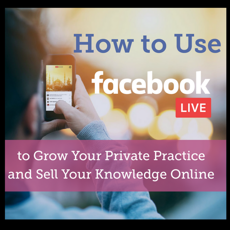 How to Use Facebook LIVE to Grow Your Private Practice and Sell Your Knowledge Online eBook - Jarod Carter Podcast Resource Page