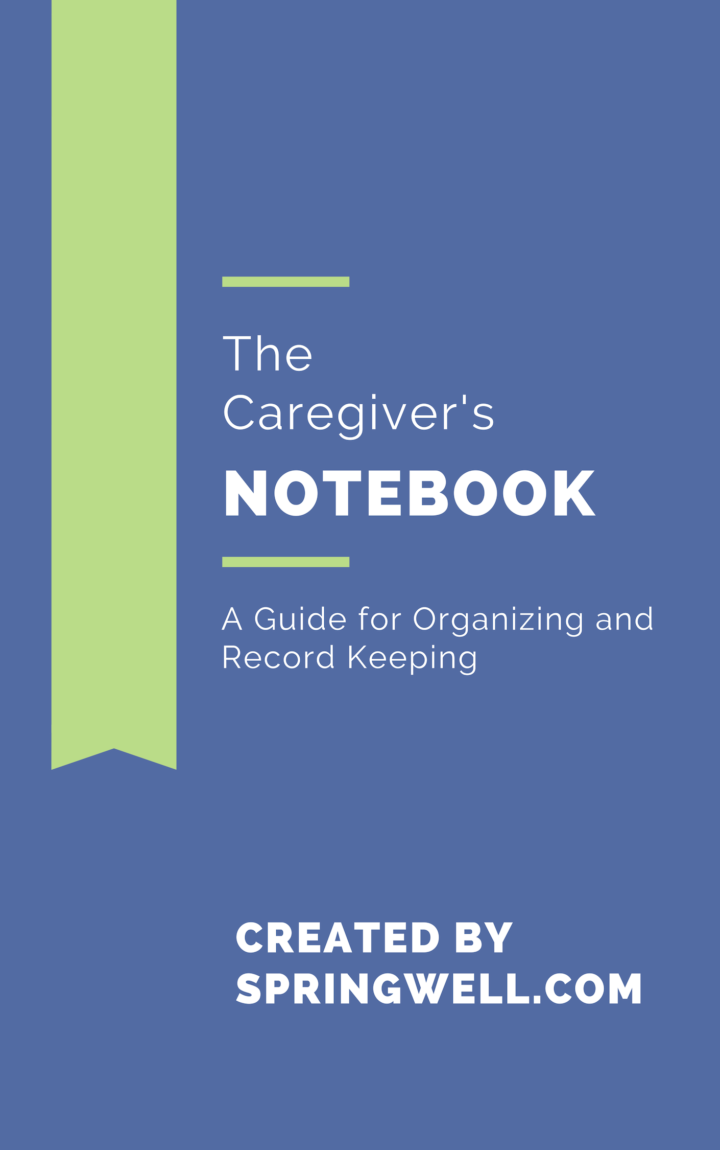 Click here for a free Caregiver Notebook downloadable PDF template to keep all your details, schedules, and documents organized.
