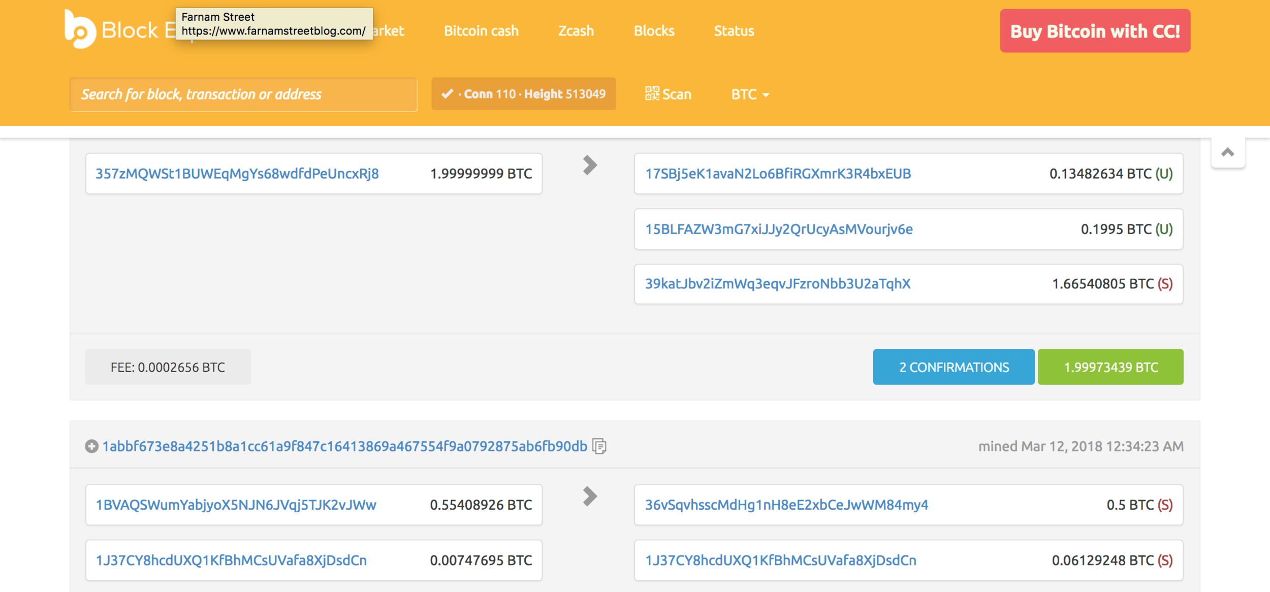 A screenshot from  Blockexplorer  which depicts transactions in real time. The  U  and  S  to the right stands for  unspent  and  spent  outputs to the receiving addresses