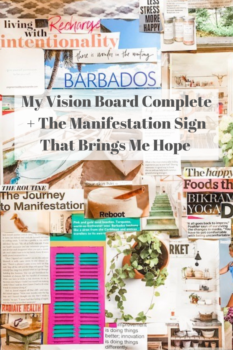 My Vision Board Complete + My Manifestation Sign.png