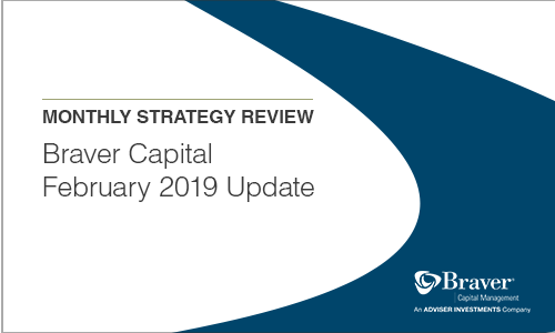 Braver Capital February 2019 Update.png