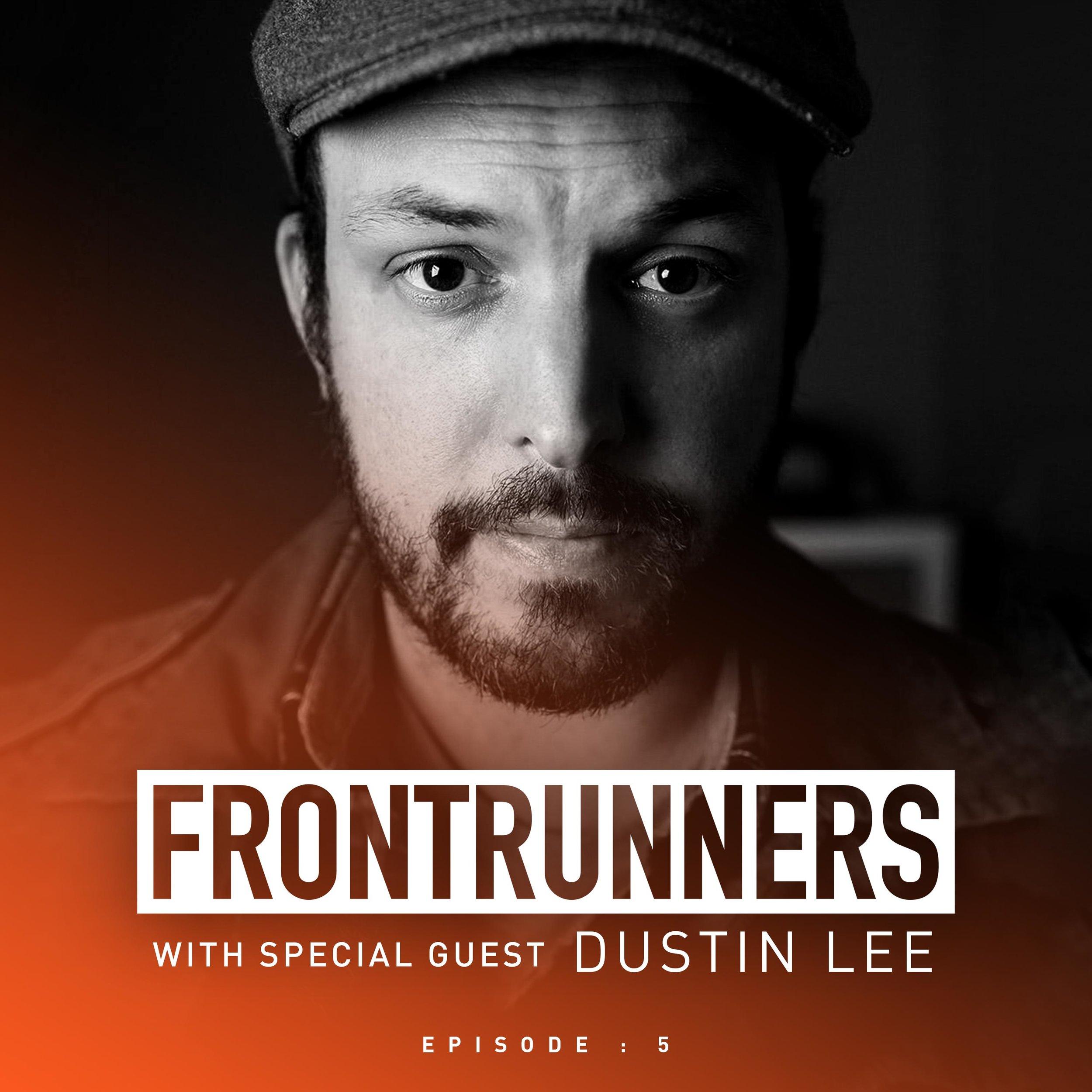 Frontrunners-Podcast-Social-Promo-Dustin-Lee.jpg