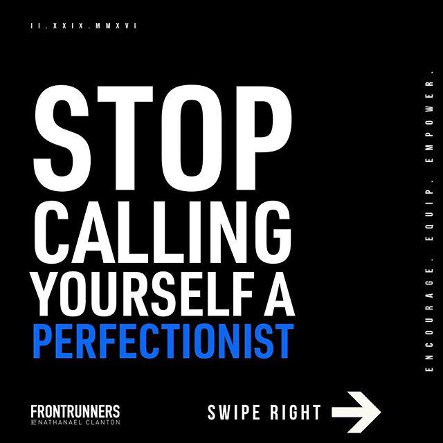 Stop calling yourself a #Perfectionist. Swipe to read why. 👉🏻 #frontrunnerslife #step0book #step0 #stopstoppingyourself #progressoverperfection #personaldevelopment #creativeentrepreneur #creativepreneur #designlife #podcast #entrepreneurship #communityovercompetition #smallbusinessowner #solopreneur #graphicdesign #branding #motivation #personalgrowth #selfimprovement #writingcommunity #authorsofinstagram #creativewriting #typography #goodtype #designlife #designspiration #quoteoftheday #onlinecourse #coursecreator #onlinecourses