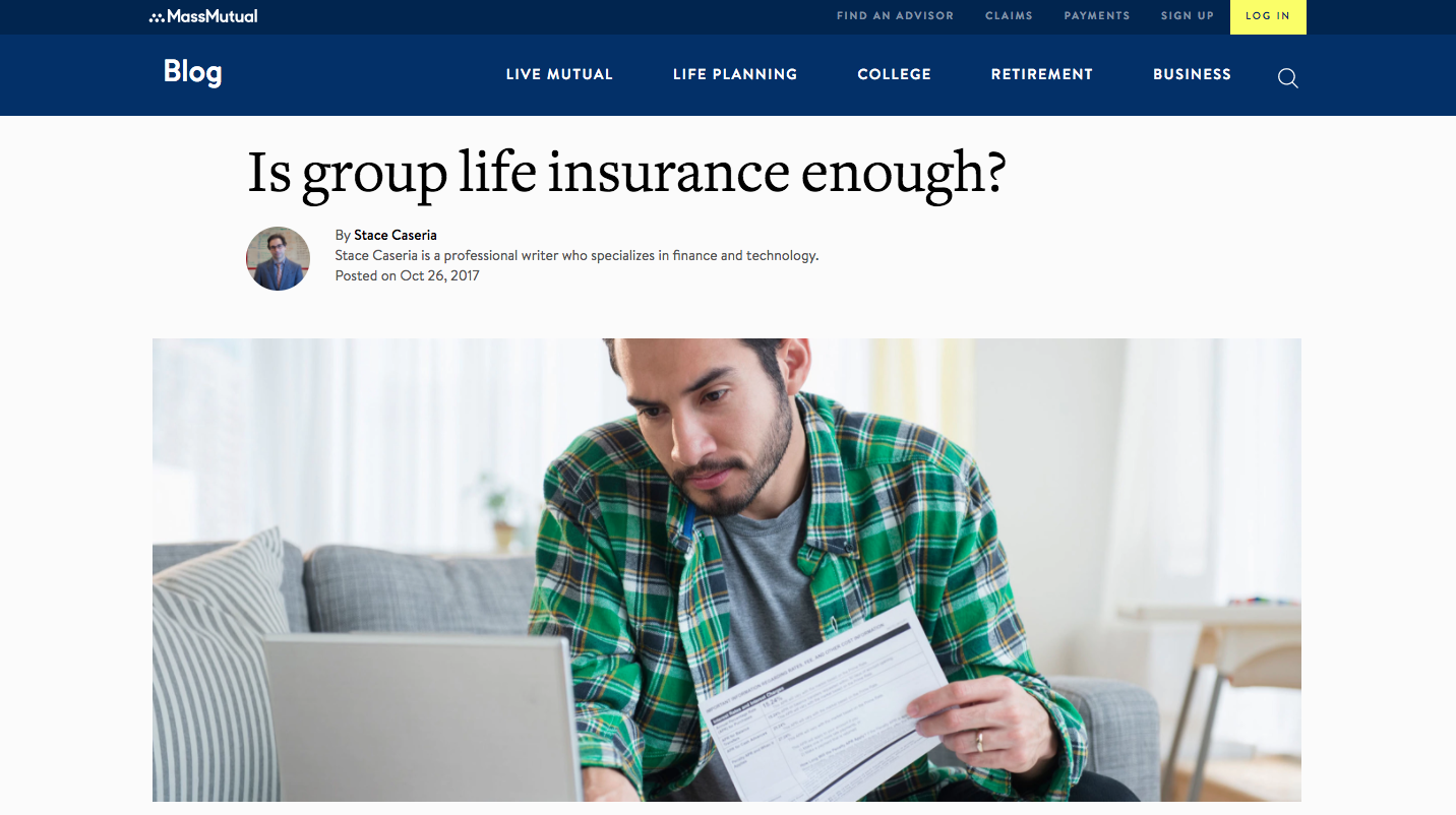 Mass Mutual Blog    This piece educates the brand's online community on the value of having enough life insurance. Click image to read it and see if you're topped up.