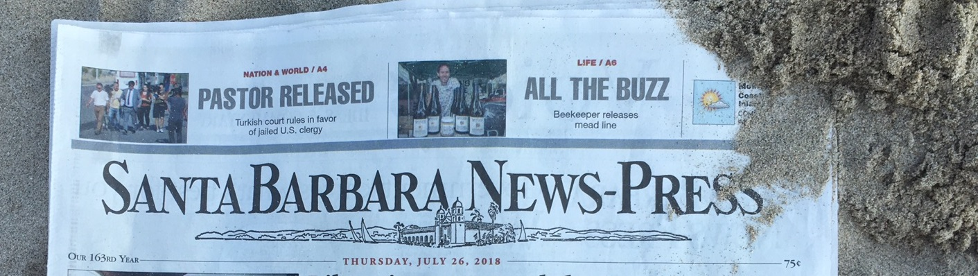 "Santa Barbara News Press - ""ALL THE BUZZ"" July 26 2018 Front Page"