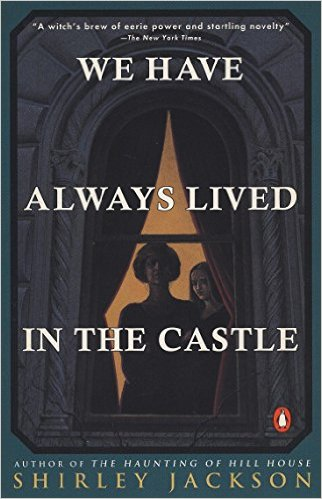 Jackson - We Have Always Lived in the Castle
