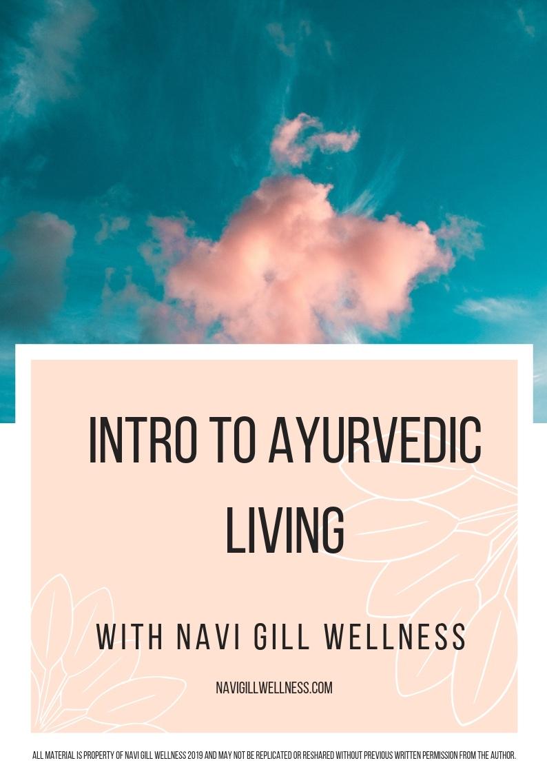 Intro+to+Ayurvedic+Living+with+Navi+Gill+Wellness.jpg