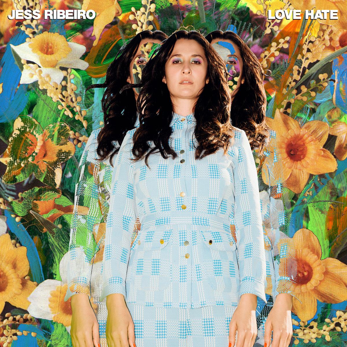 Jess Ribeiro   LOve hate