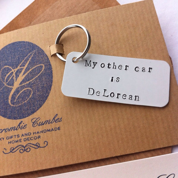 My Other Car is DeLorean - Hand Stamped metal keyring - £8.50 plus shipping -  click here
