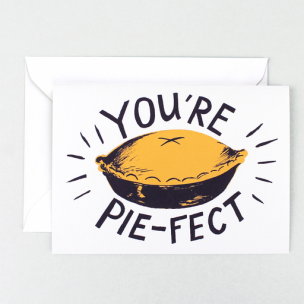 youre-pie-fect-greetings-card-304px-304px.png