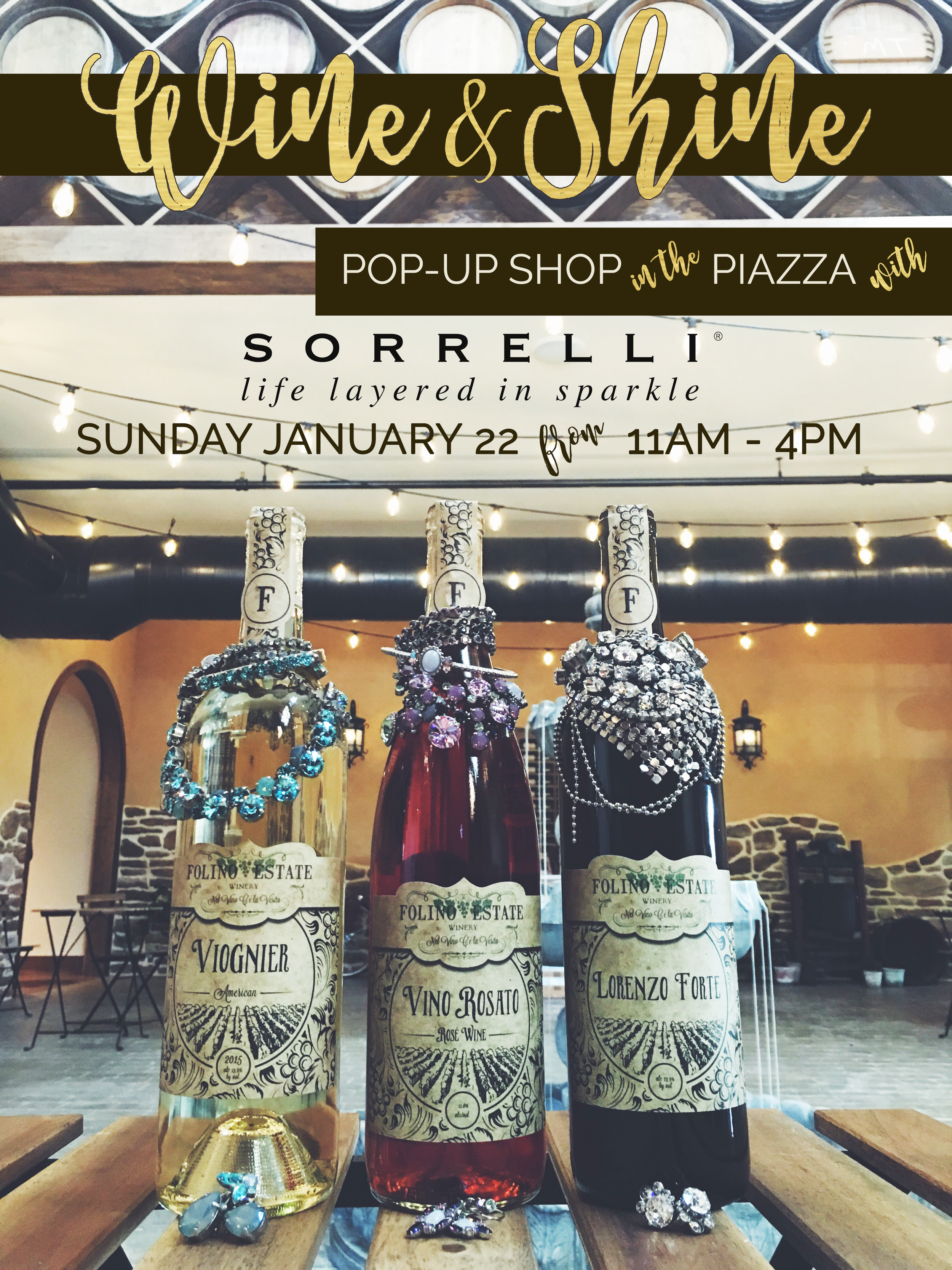 Wine & Shine! The Sorrelli Girls will be here with their beautiful baubles. What better way to spend your Sunday than with wine, live music and Sorrelli?!?