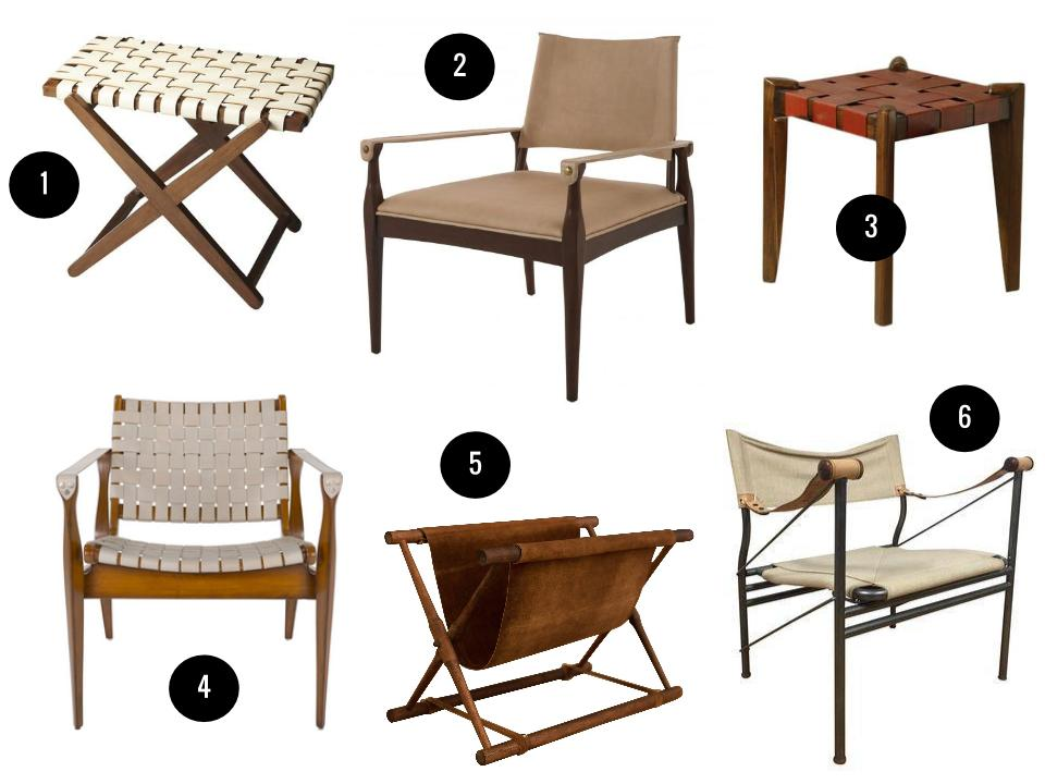 1. Butler Modern Expressions luggage rack, $429,  Wayfair . 2. Campaign chair, $1,516,  Jayson Home . 3. William Sheppee 18-inch bar stool, $175,  Wayfair . 4. Safavieh Dilan safari chair, $995,  safaviehhome.com . 5. Vintage leather folding magazine rack, $200,  1stDibs . 6. Vintage midcentury Colombo Italian chair, $359,  Chairish .