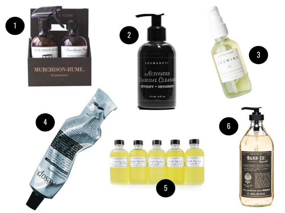 1. Murchison-Hume Clean Starter Kit, $42,  Nordstrom . 2. Shamanuti Activated Charcoal Cleanser, $28,  Petit Vour . 3. Herbivore Botanicals Jasmine Glowing Hydration Body Oil, $44,  Sephora . 4. Aesop Reverence Aromatique Hand Balm, $27,  Nordstrom . 5. Farmaesthetics Sweet Soy Bath & Beauty Oils, $27 each, f armaesthetics.com . 6. Barr & Co. Reserve Liquid Soap, $28,  Candles Off Main.