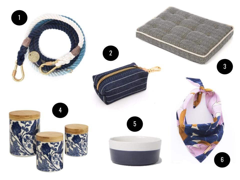 1. Found My Animal ombre adjustable dog leash in Indigo, $62,  chewy.com . 2. The Foggy Dog navy pinstripe dog poop bag, $22,  Etsy . 3. Archie and Oscar herringbone dog bed, from $61,  Wayfair . 4. Clair blue three-piece lidded canister set, $63,  Joss & Main . 5. Waggo dipped ceramic dog bowl in Navy, from $22,  Food52 . 6. The Foggy Dog limited-edition Arroyo dog bandana, from $32,  Etsy.