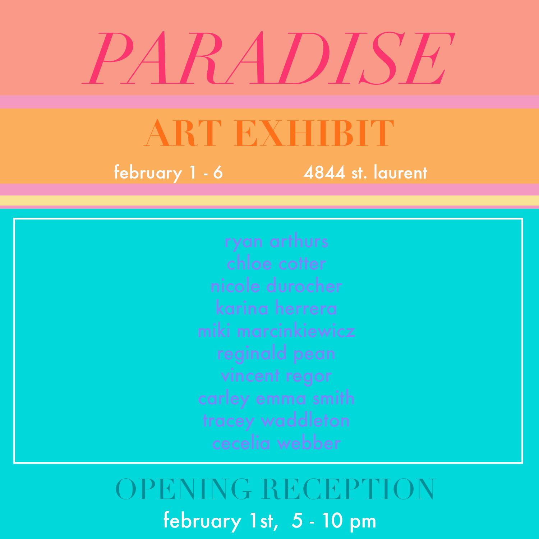 paradise, art exhibit, montreal art exhibit, group art show, canadian creatives