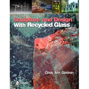 Featured in Sculpture and Design with Recycled Glass by Cindy Coldiron.jpg