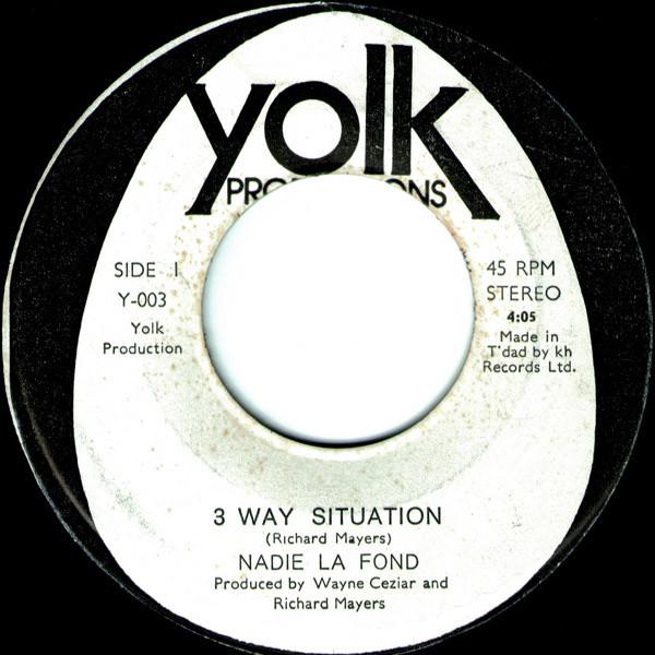 NADIE LA FONDE - THREE WAY SITUATION (YOLK PRODUCTIONS, 1977)