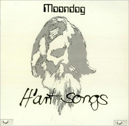 MOONDOG - H'ART SONGS (KOPF RECORDS, 1978)