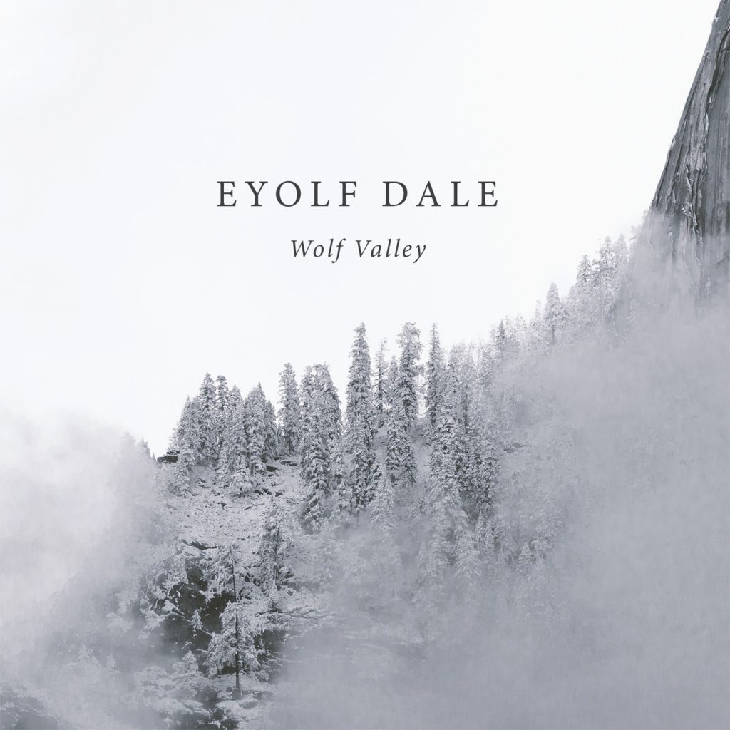 EYOFE DALE - WOLF VALLEY (EDITION RECORDS, 2016)