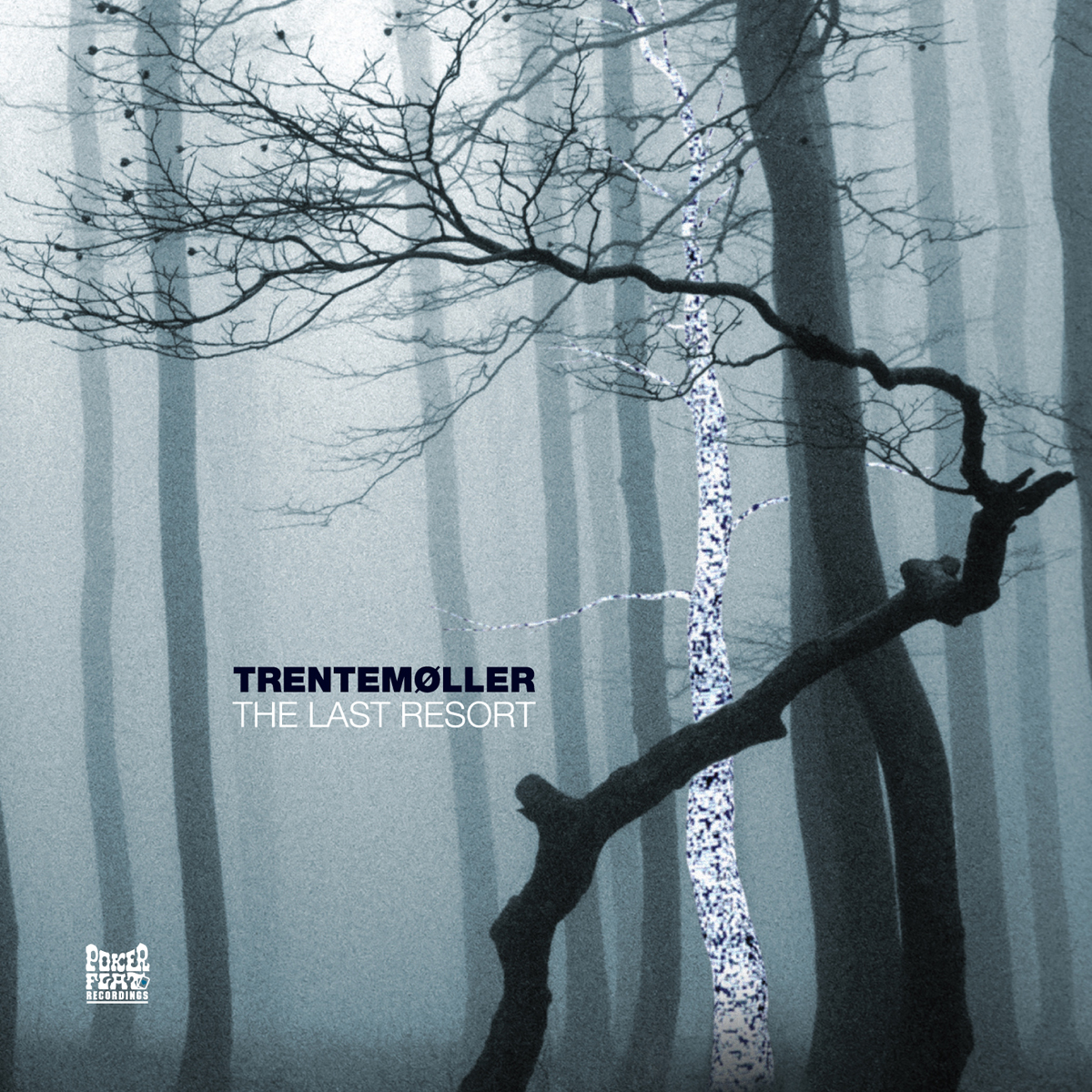 TRENTEMØLLER - THE LAST RESORT (POKER FLAT RECORDS, 2006)