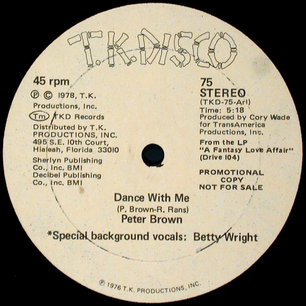 PETER BROWN - DANCE WITH ME (T.K RECORDS, 1978)