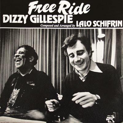 DIZZY GILLESPIE & LALO SCHIFRIN - FREE RIDE (PABLO RECORDS, 1977)