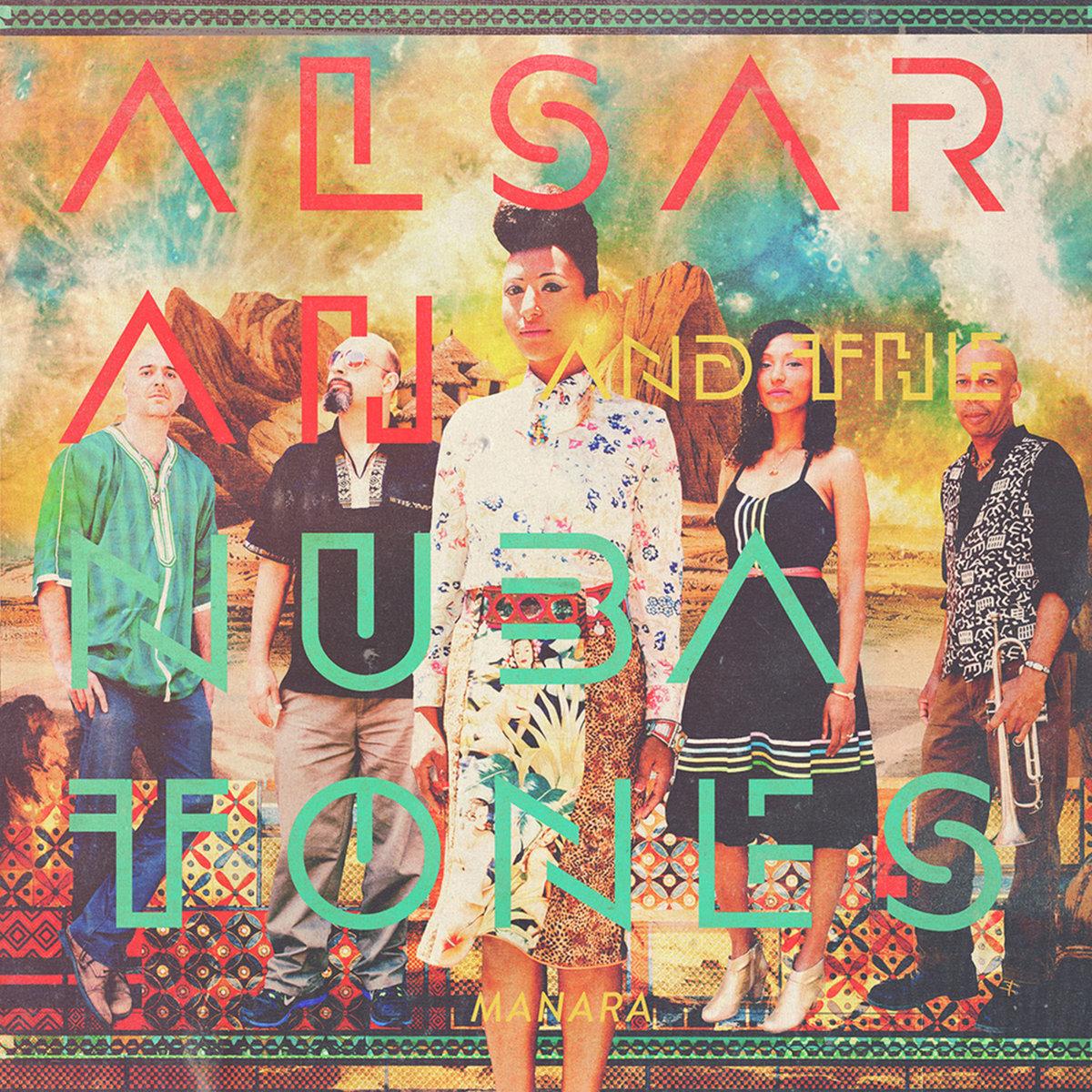 ALSARAH & THE NUBATONES - MANARA (WONDERWHEEL, 2016)