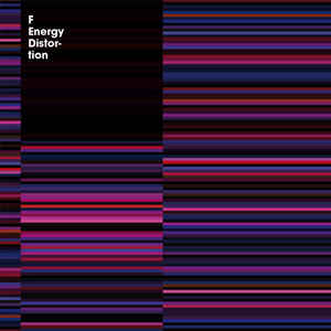 F ENERGY - DISTORTION (7EVEN RECORDINGS, 2010)