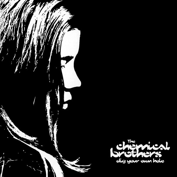 CHEMICAL BROTHERS - DIG YOUR OWN HOLE (VIRGIN, 1997)