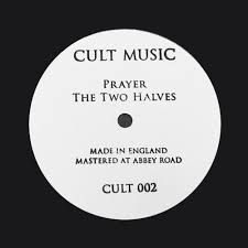 FOREVER FOREVER / PRAYER - PLAY FIGHTS / THE TWO HALVES (CULT MUSIC, 2013)