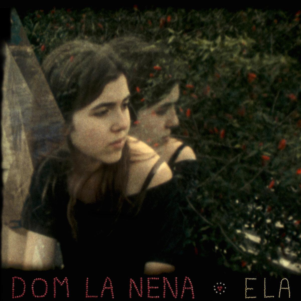 DOM LA NENA - ELA (SIX DEGREES RECORDS, 2013)