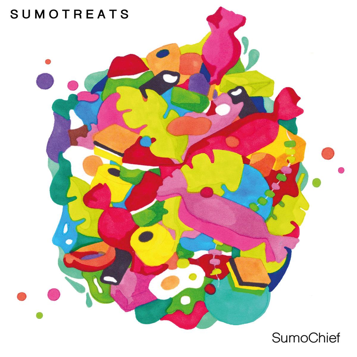 SUMOCHIEF - SUMO TREATS (SELF-RELEASED, 2016)