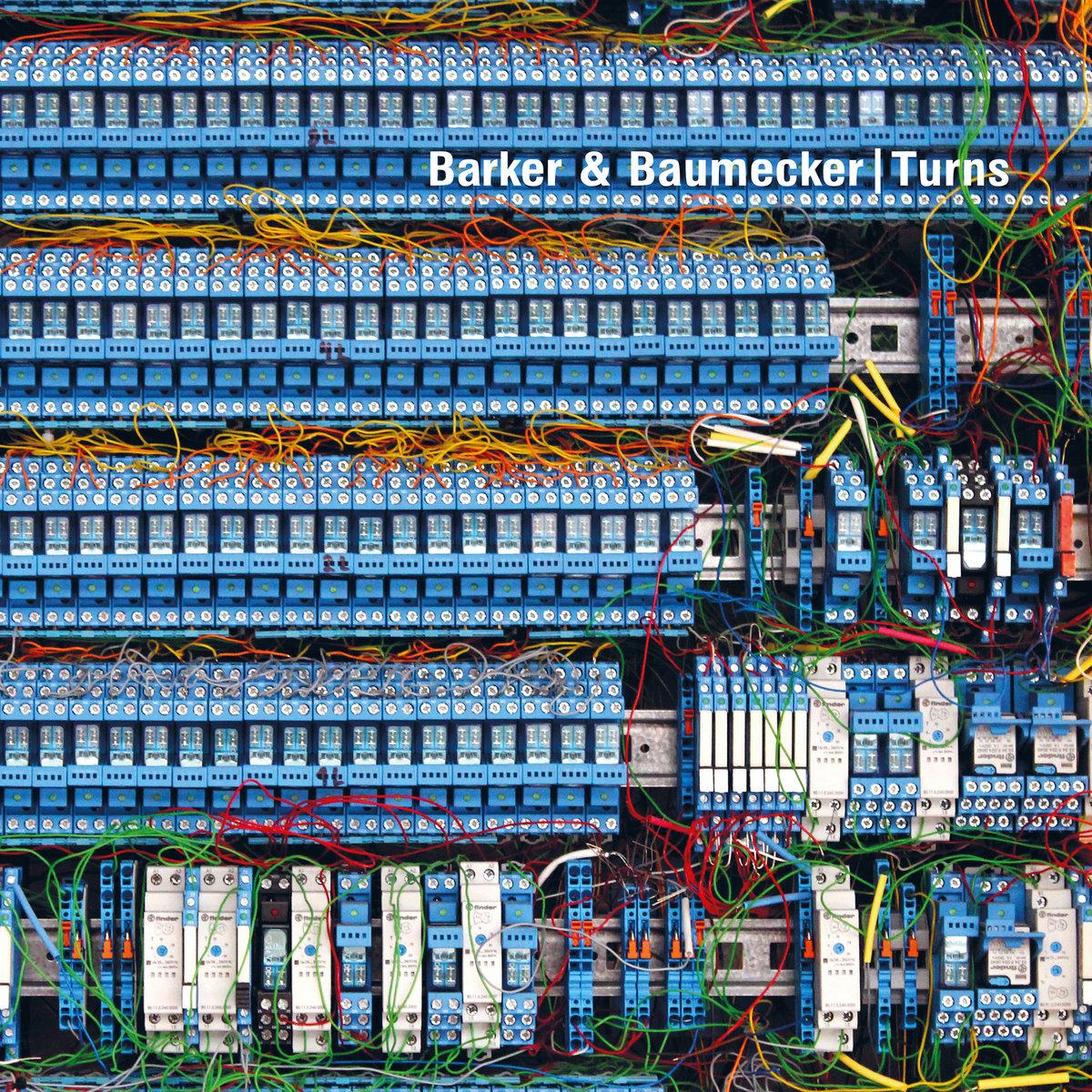 BARKER & BAUMECKER - TURNS (OSTGUT TON, 2016)