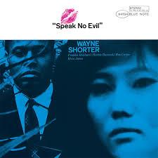 WAYNE SHORTER - SPEAK NO EVIL (BLUE NOTE, 1964)