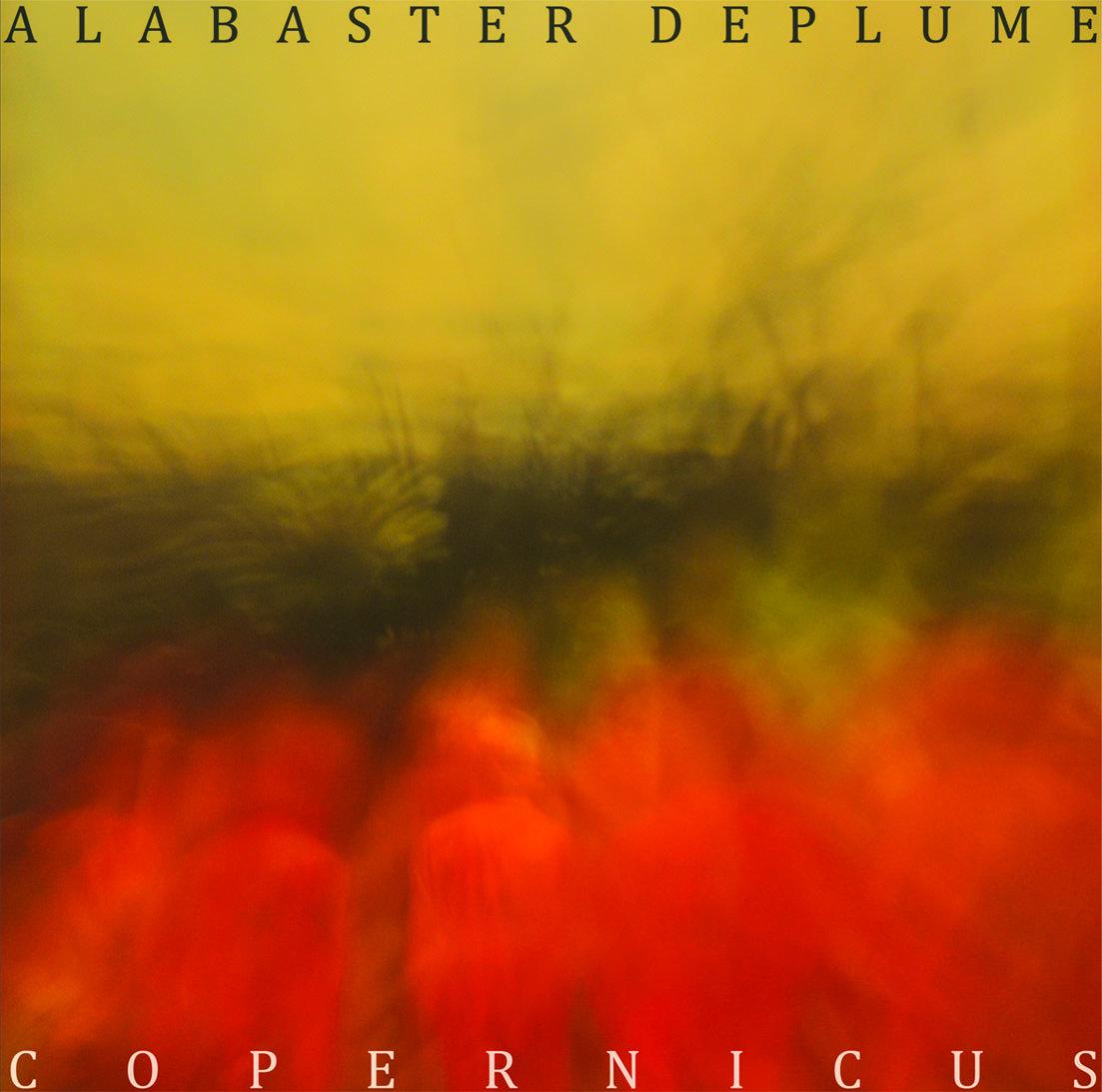 ALABASTER DEPLUME - COPERNICUS (DEBT RECORDS, 2012)