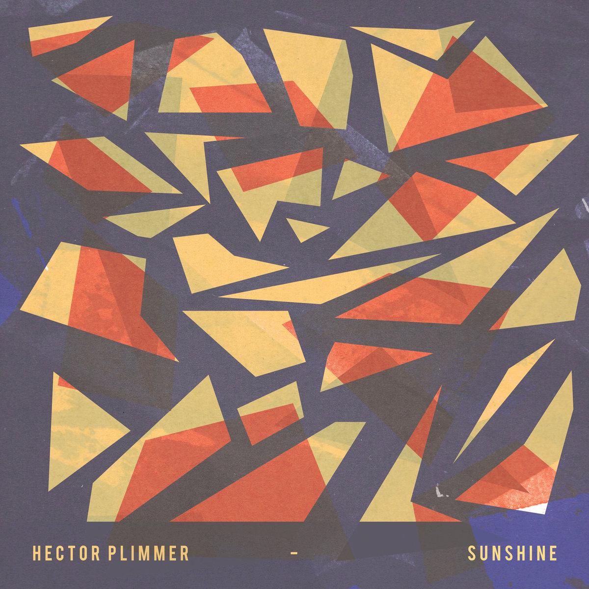 HECTOR PLIMMER - SUNSHINE (ALBERT'S FAVOURITES, 2017)
