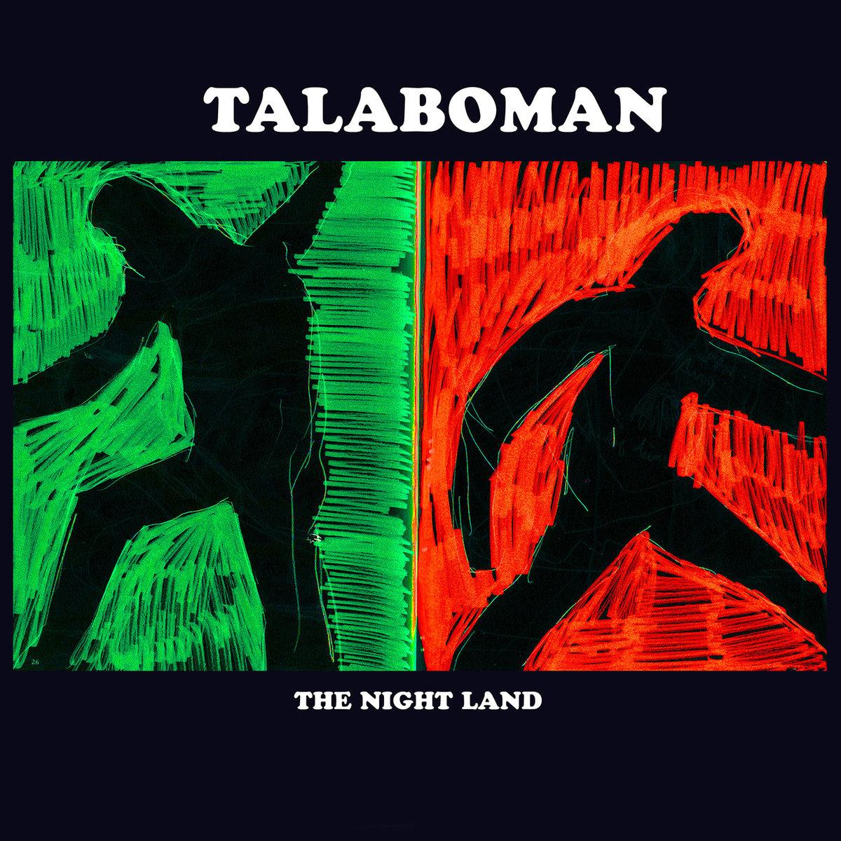 TALABOMAN - THE NIGHT LAND (R&S, 2017)