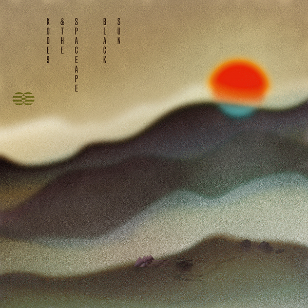 KODE9 & THE SPACEAPE - BLACK SUN (HYPERDUB, 2011)