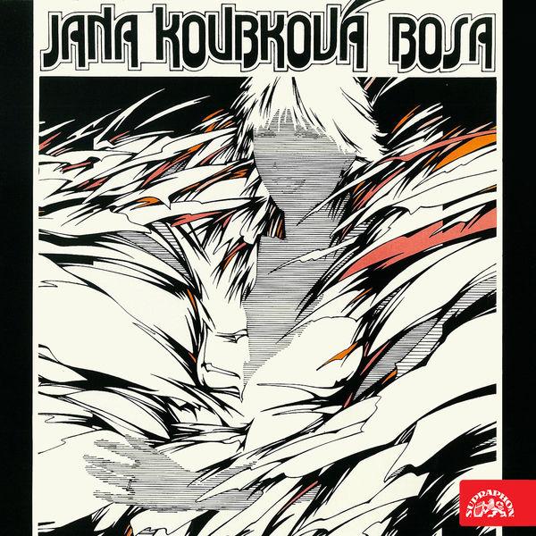 JANA KOUBKOVÁ - BOSA (SUPRAPHON, 1985)