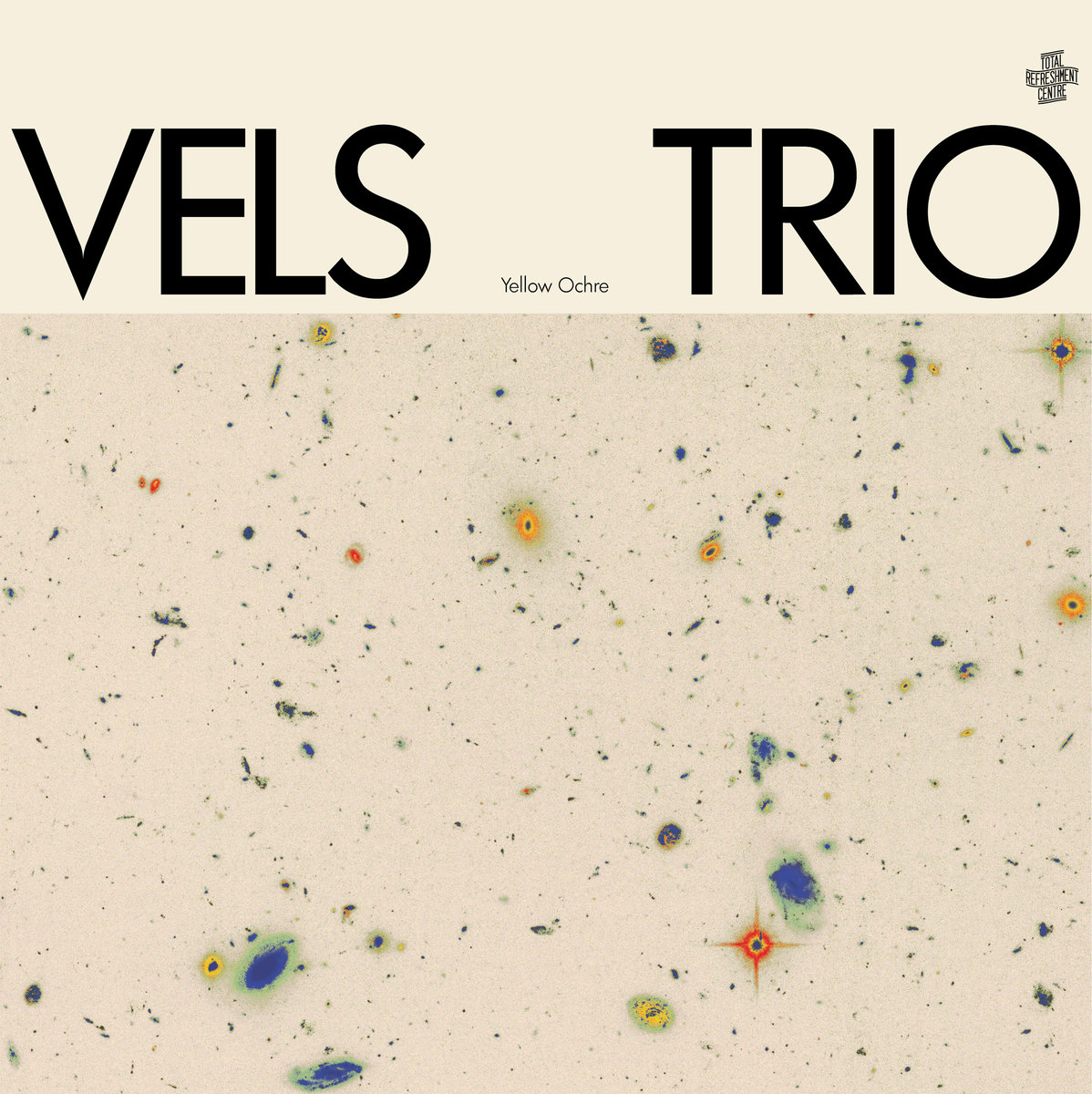 VELS TRIO - YELLOW OCHRE (TOTAL REFRESHMENT CENTRE, 2017)