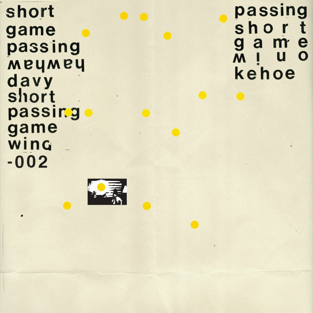 DAVY KEHOE - SHORT PASSING GAME (WAH WAH WINO, 2017)
