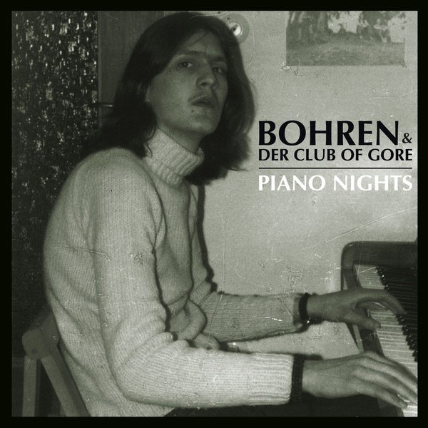 BOHREN & DER CLUB OF GORE - PIANO NIGHTS (PIAS, 2014)