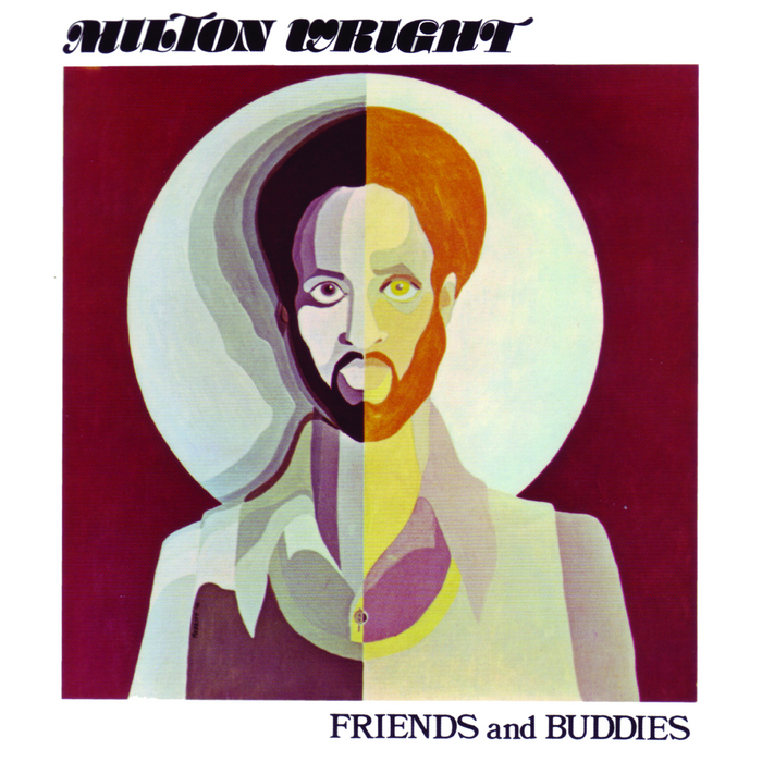 MILTON WRIGHT - FRIENDS AND BUDDIES (ALSTON RECORDS, 1975)