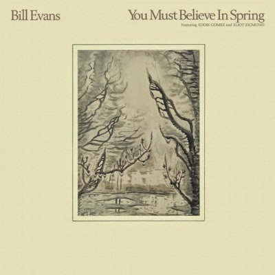 BILL EVANS - YOU MUST BELIEVE IN SPRING (WARNER, 1981)