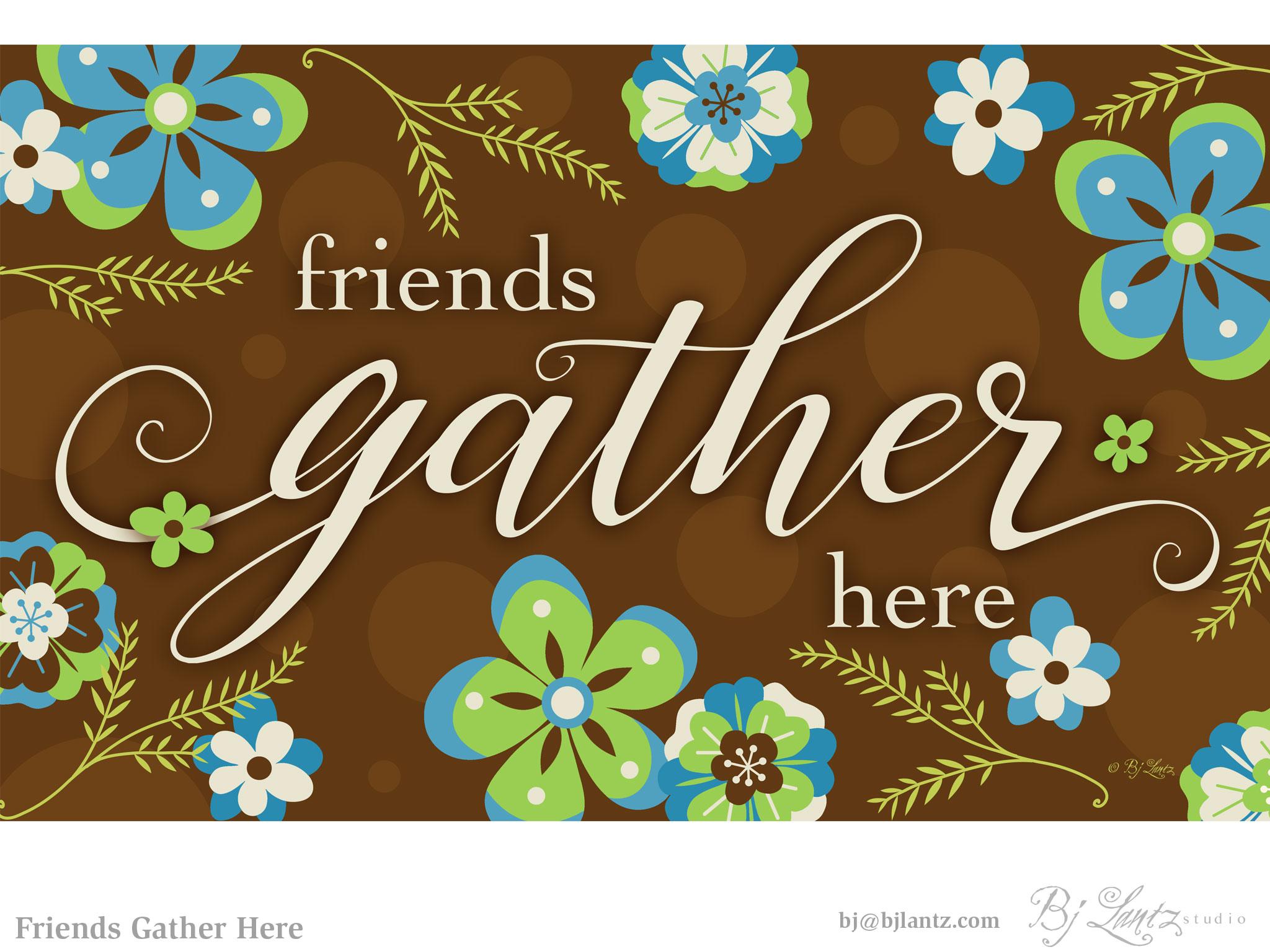FriendsGatherHere_BJLantz_1.jpg