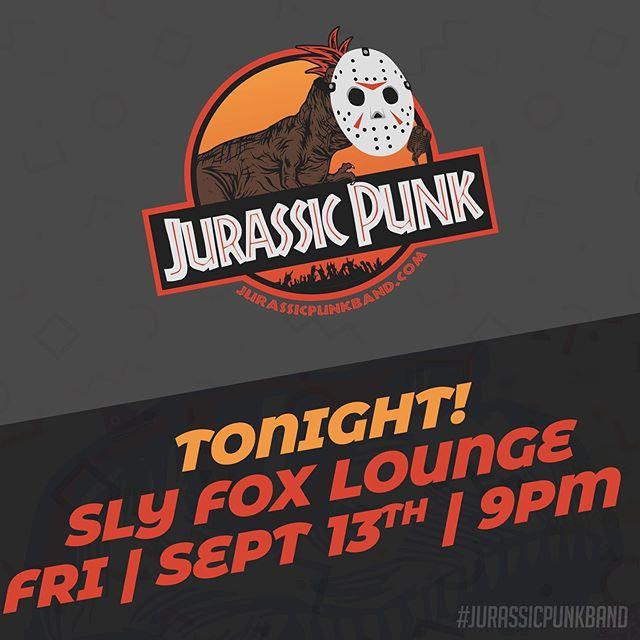 TONIGHT!!! #jurassicpunkband 🦖🦊🤘🏻