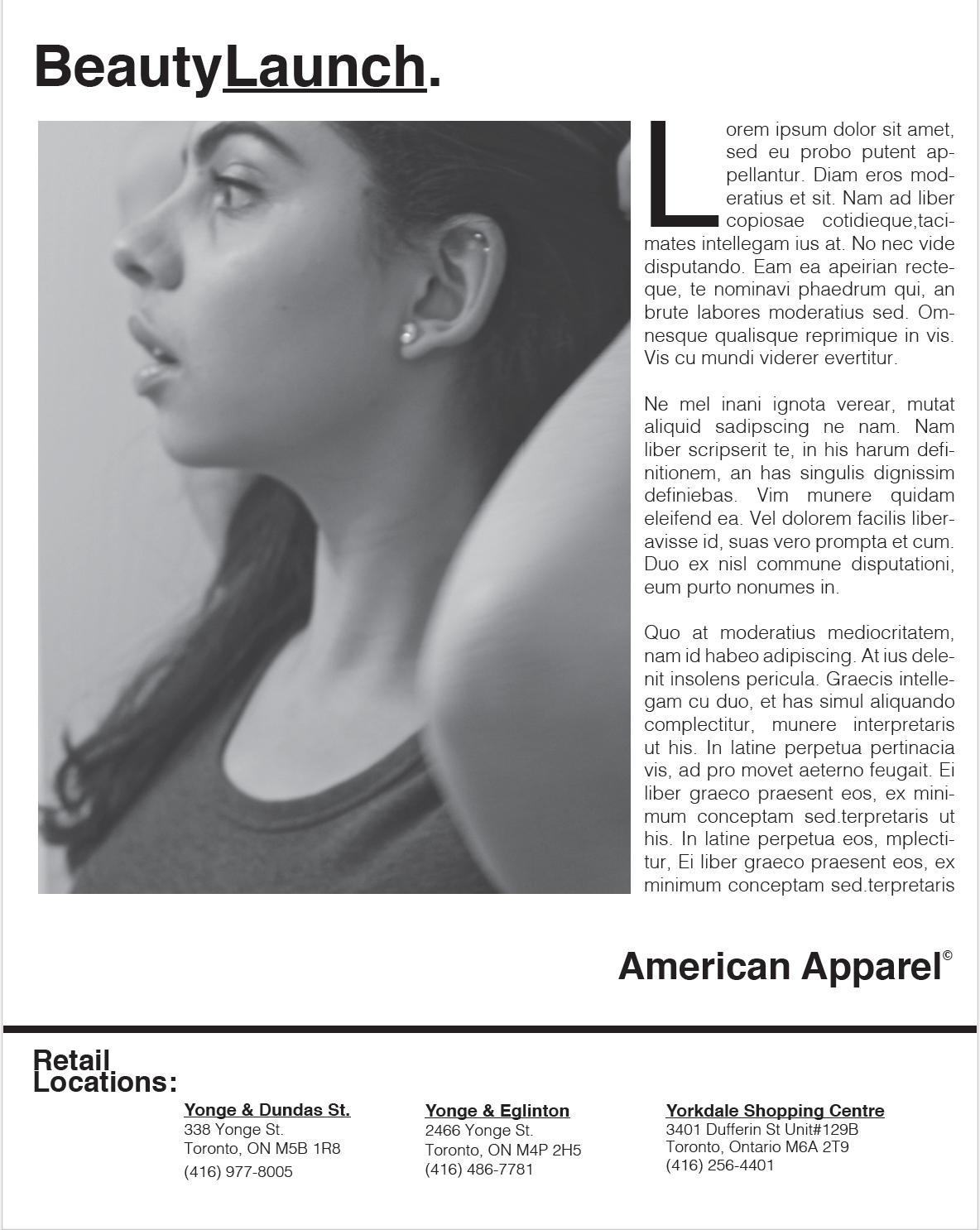 American Apparel Concept Advertisement:   Inspired by American Apparel advertisements. Creation of the layout and design of the ad. Use of Indesign. Photograph by: Catalina Morillo