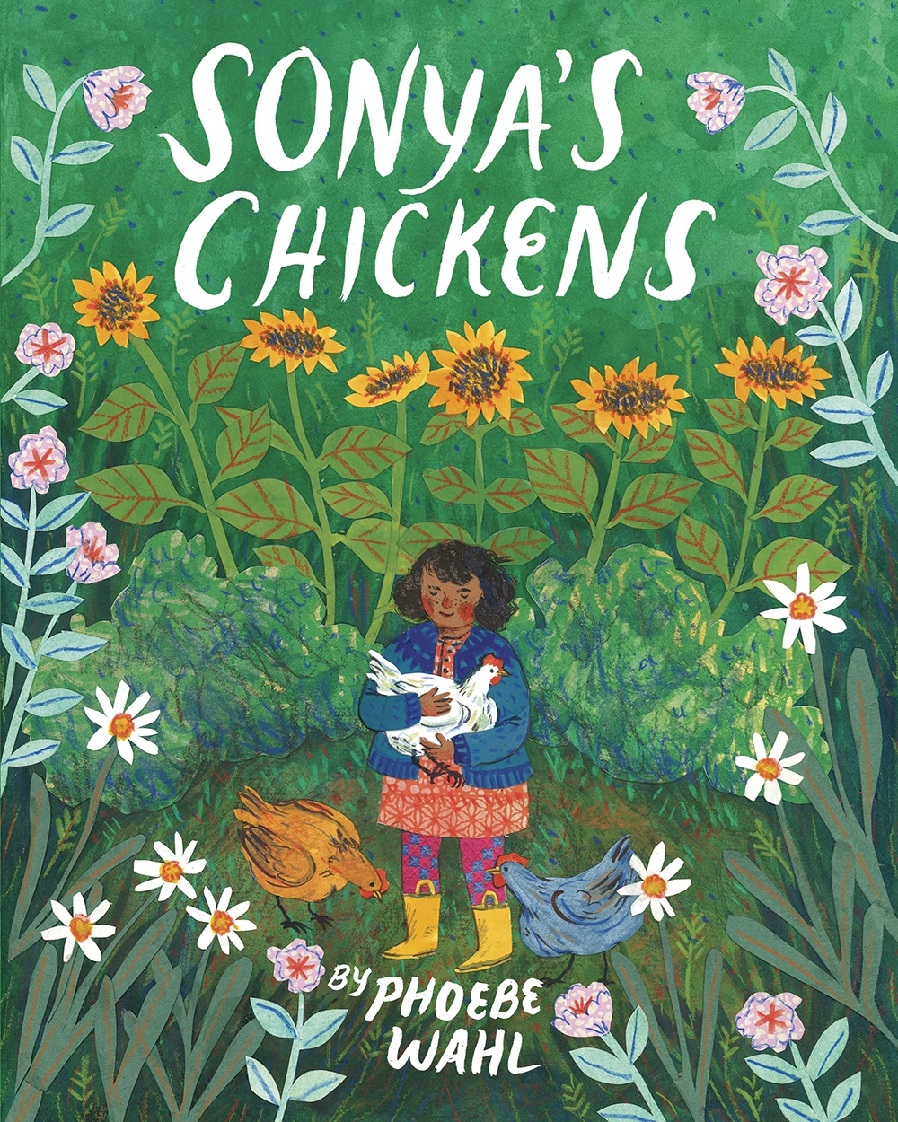 Cover of  Sonya's Chickens.  Copyright © Phoebe Wahl. Published August 2015.
