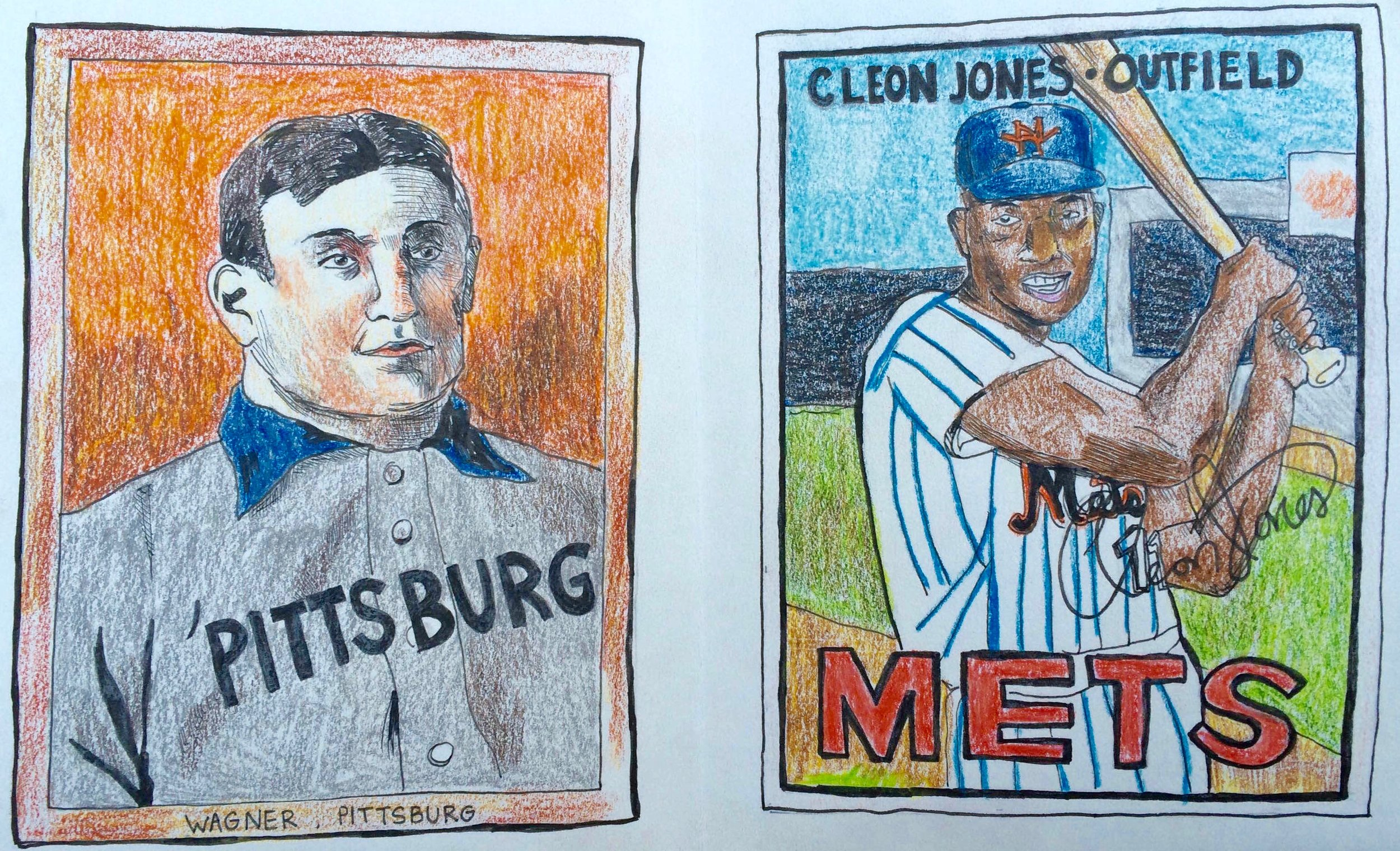 Drawing I made for my dad in 2015, Honus Wagner on the  left and Cleon Jones on the right.