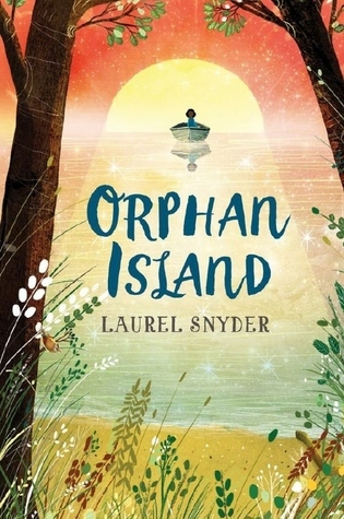 Orphan Island  by Laurel Snyder